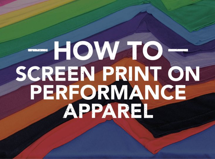 How to screen print on performance apparel